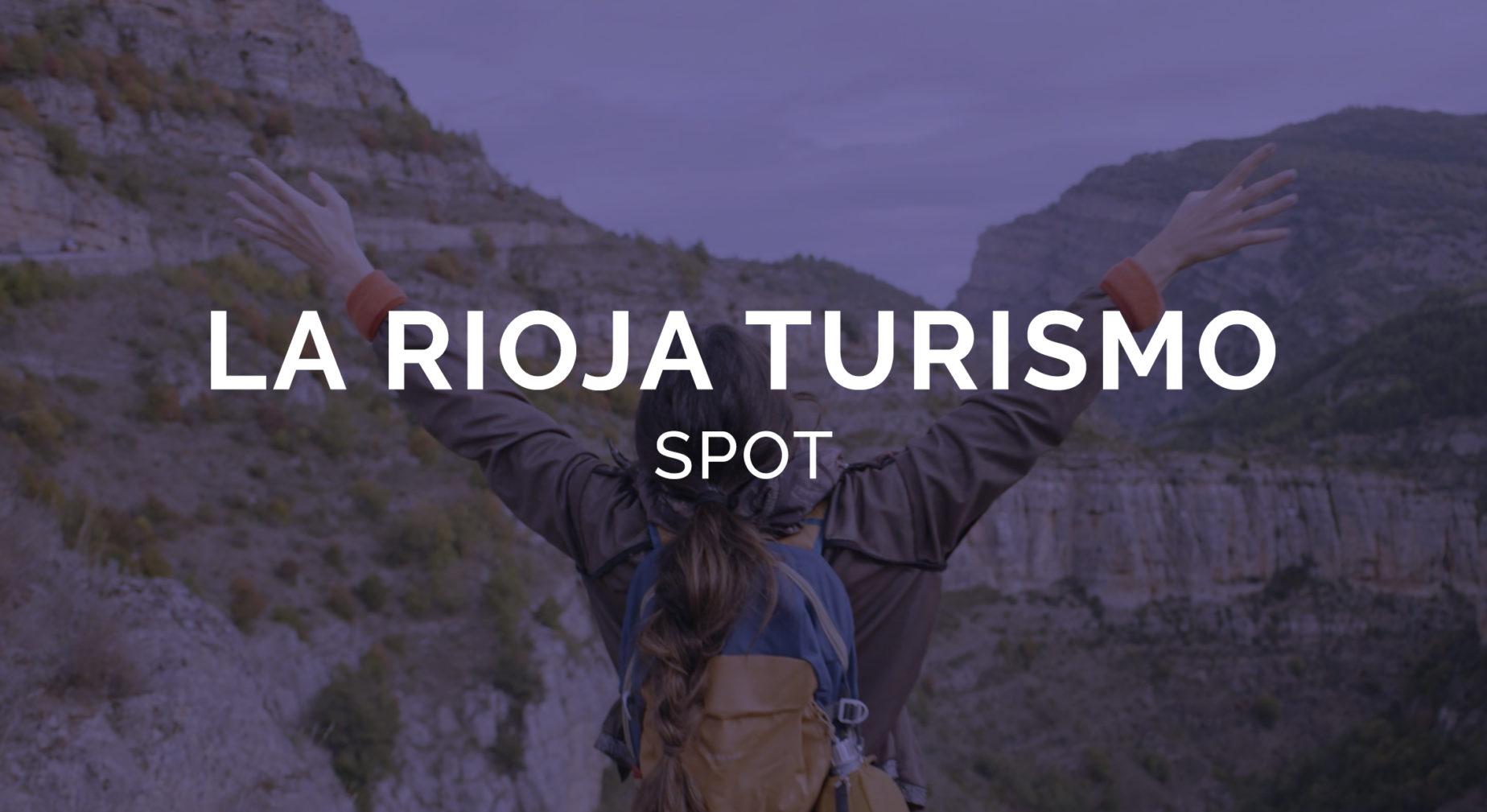 La Rioja Turismo spot 3